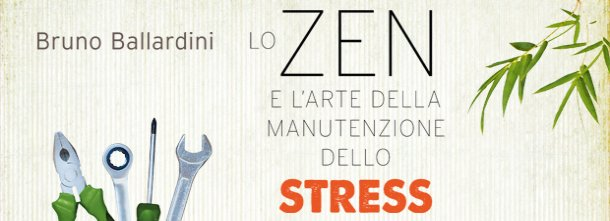 "Lo zen come ""medicina"" antistress"