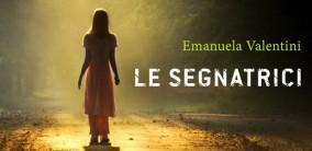 Emanuela Valentini racconta Le segnatrici