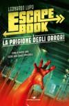 Escape Book - La prigione degli orrori