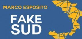 Fake Sud - Marco Esposito