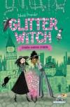 Glitter Witch - Strega contro strega