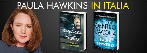 """L'autrice del bestseller mondiale """"La ragazza del treno"""" sarà in Italia il 18 e 19 novembre"""