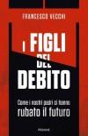 I figli del debito