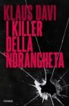 I killer della 'ndrangheta