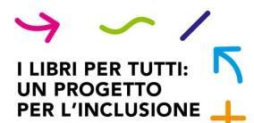 I LIBRI PER TUTTI: il progetto e l'evento a Bologna Children's Book Fair 2019