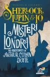 I misteri di Londra nei racconti di Arthur Conan Doyle