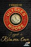 I viaggi di Ulysses Moore