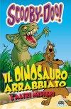 Il dinosauro arrabbiato e altri misteri