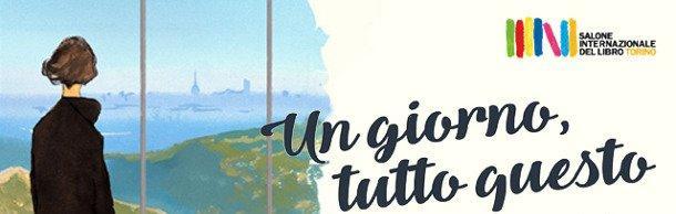 Il salone del Libro di Torino, dal 10 al 14 maggio