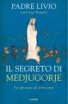 Il segreto di Medjugorje