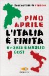 L'Italia è finita