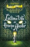L'ultima vita del Principe Alastor