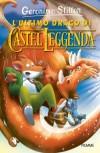 L'ultimo drago di Castel Leggenda