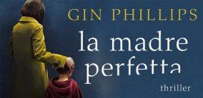 """""""La madre perfetta"""": come è nato il romanzo"""