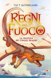 La profezia dei cinque draghi
