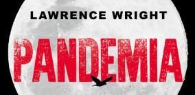 Lawrence Wright racconta Pandemia, il suo thriller profetico