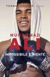 Muhammad Ali. Impossibile è niente