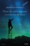 Non di solo amore