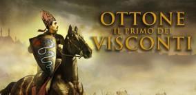 Ottone – Il primo dei Visconti