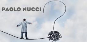 Paolo Nucci, Perché (non) fare il medico?