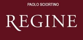 """""""Regine - Carolina e Antonietta"""" - Paolo Sciortino"""