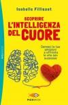 Scoprire l'intelligenza del cuore