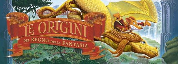 L'unica, vera storia delle Origini del Regno della Fantasia!