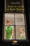 Tutta la veritàsu Ruth Malone