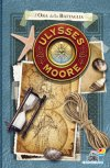 Ulysses Moore - 17. L'ora della battaglia