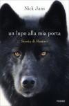 Un lupo alla mia porta