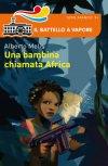 Una bambina chiamata Africa