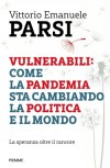 Vulnerabili: come la pandemia sta cambiando la politica e il mondo